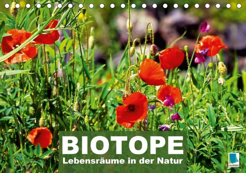 Biotope - Lebensräume in der Natur (Tischkalender 2017 DIN A5 quer) - Coverbild