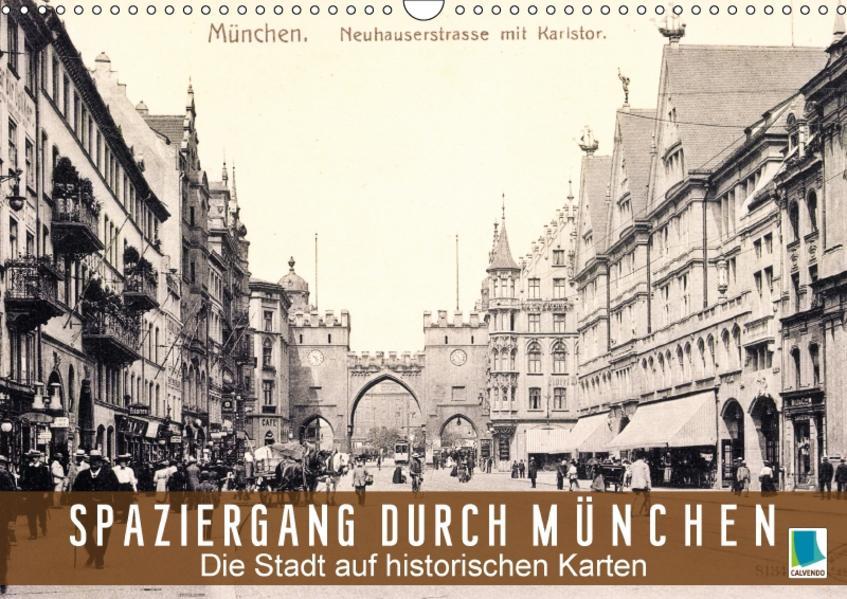 Spaziergang durch München – Die Stadt auf historischen Karten (Wandkalender 2017 DIN A3 quer) - Coverbild