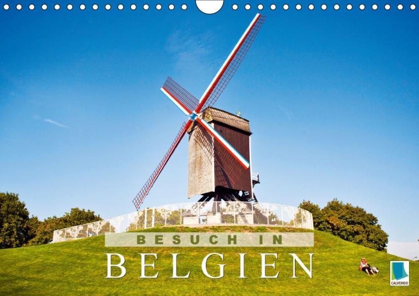 Besuch in Belgien (Wandkalender 2017 DIN A4 quer) - Coverbild