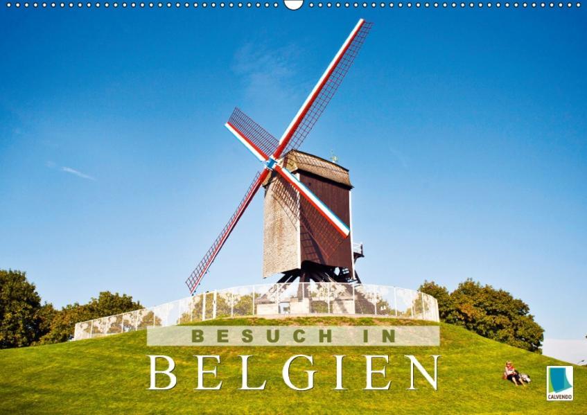 Besuch in Belgien (Wandkalender 2017 DIN A2 quer) - Coverbild