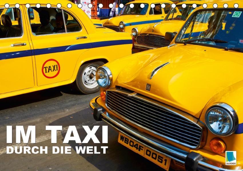 Im Taxi durch die Welt (Tischkalender 2017 DIN A5 quer) - Coverbild