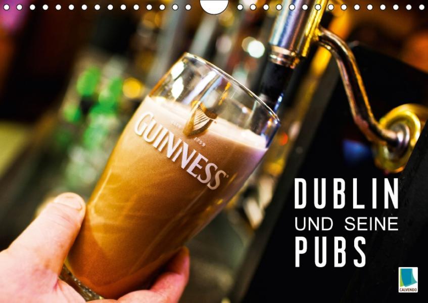 Dublin und seine Pubs (Wandkalender 2017 DIN A4 quer) - Coverbild