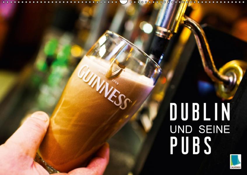 Dublin und seine Pubs (Wandkalender 2017 DIN A2 quer) - Coverbild