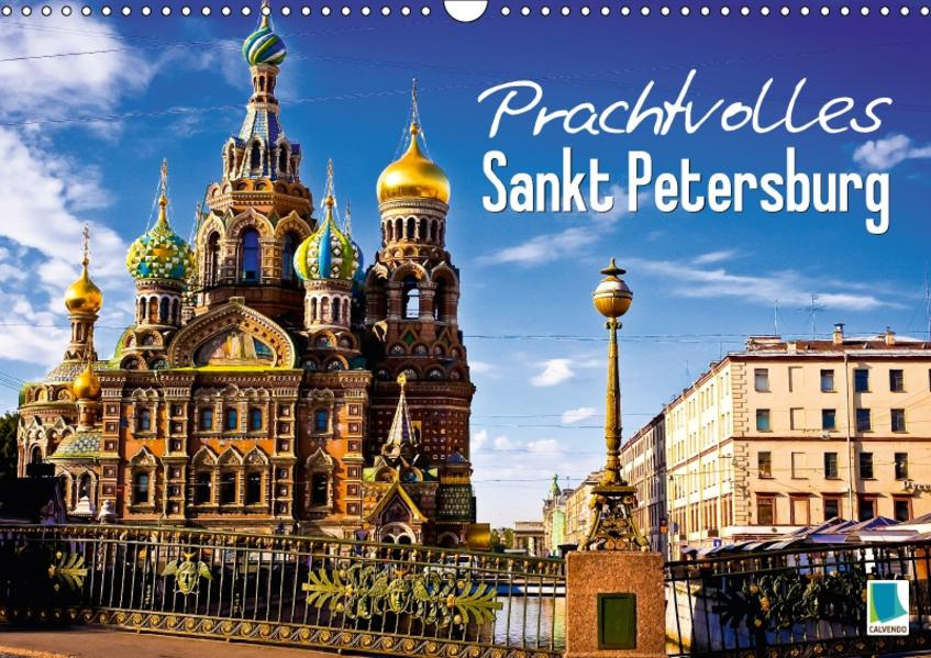 Prachtvolles Sankt Petersburg (Wandkalender 2017 DIN A3 quer) - Coverbild