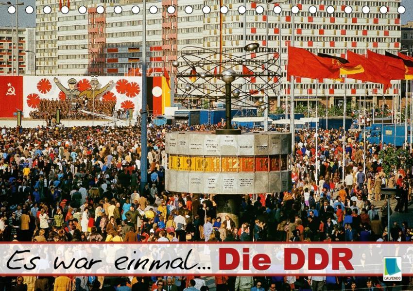 Es war einmal ... Die DDR (Tischkalender 2017 DIN A5 quer) - Coverbild