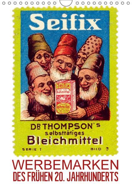 Werbemarken des frühen 20. Jahrhunderts (Wandkalender 2017 DIN A4 hoch) - Coverbild