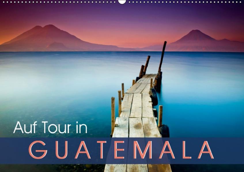Auf Tour in Guatemala (Wandkalender 2017 DIN A2 quer) - Coverbild