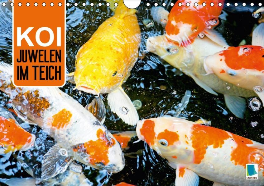 Koi: Juwelen im Teich (Wandkalender 2017 DIN A4 quer) - Coverbild