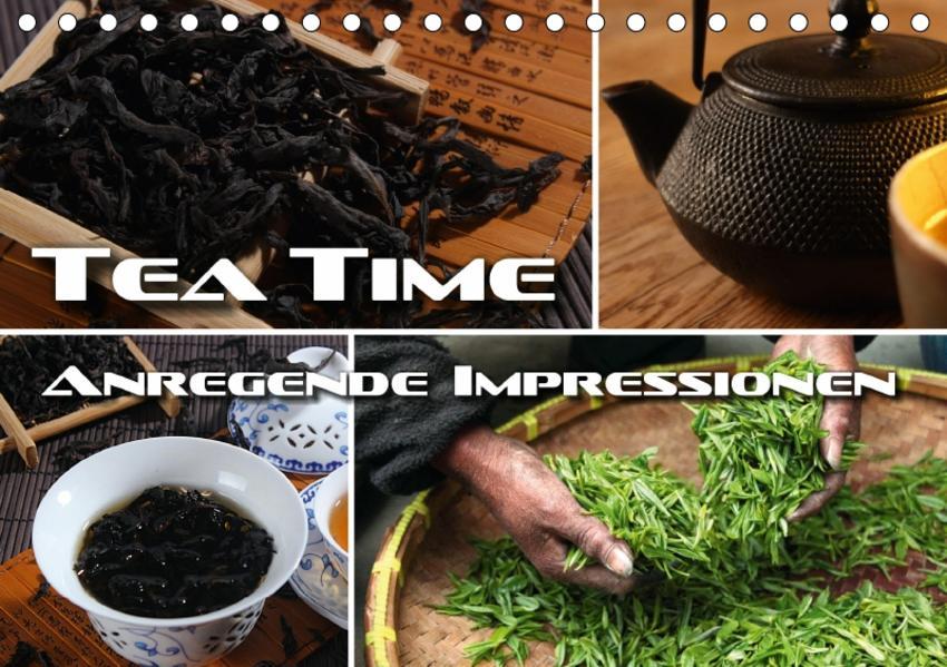 Tea Time - anregende Impressionen (Tischkalender 2017 DIN A5 quer) - Coverbild