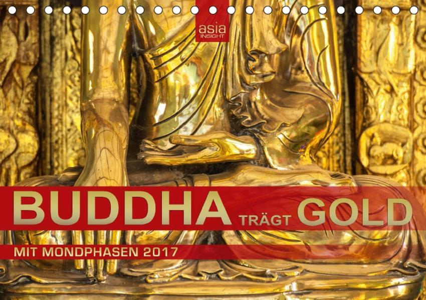 BUDDHA trägt GOLD (Tischkalender 2017 DIN A5 quer) - Coverbild