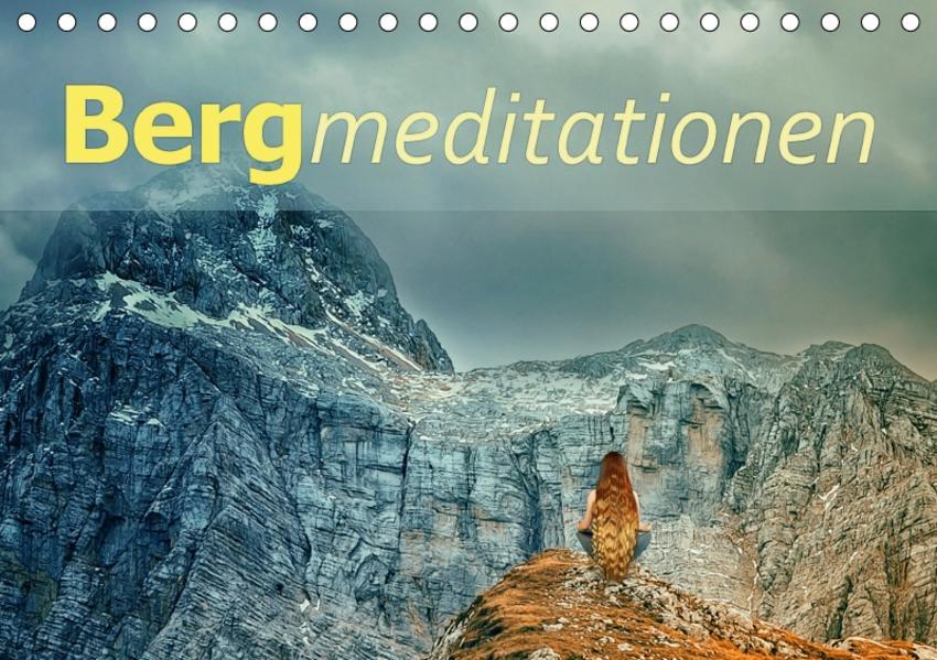 Bergmeditationen (Tischkalender 2017 DIN A5 quer) - Coverbild