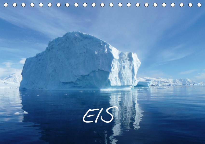Eis (Tischkalender 2017 DIN A5 quer) - Coverbild
