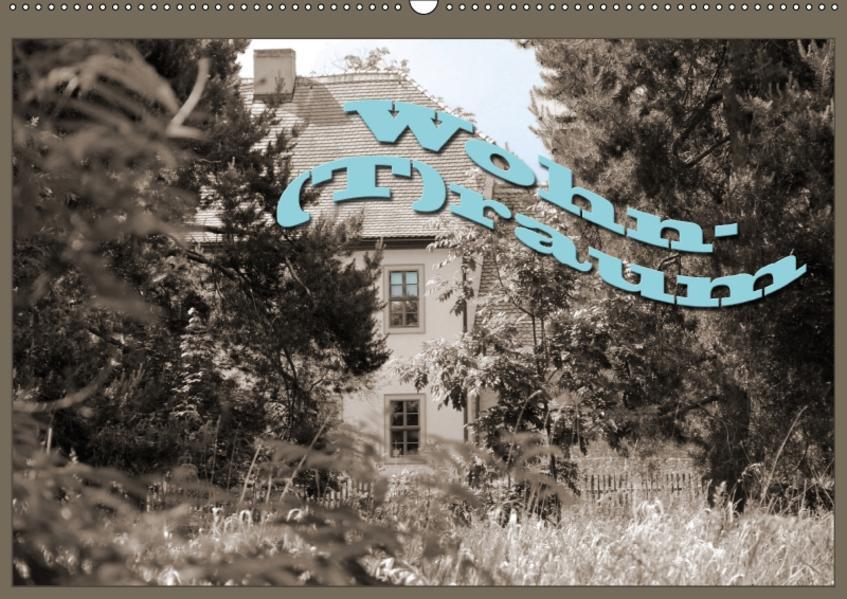 Wohn-(T)raum (Wandkalender 2017 DIN A2 quer) - Coverbild