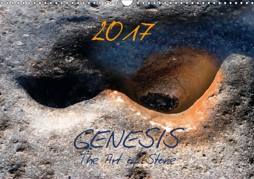 GENESIS - The Art of Stone (Wandkalender 2017 DIN A3 quer) - Coverbild