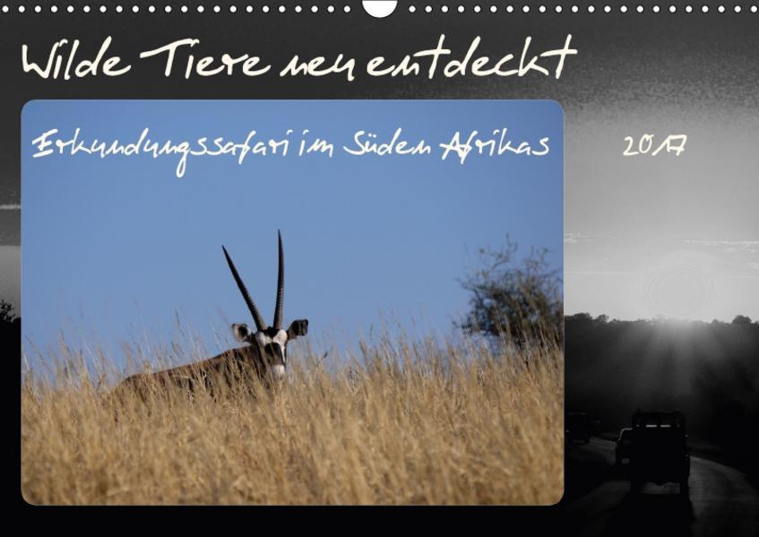 Wilde Tiere neu entdeckt (Wandkalender 2017 DIN A3 quer) - Coverbild