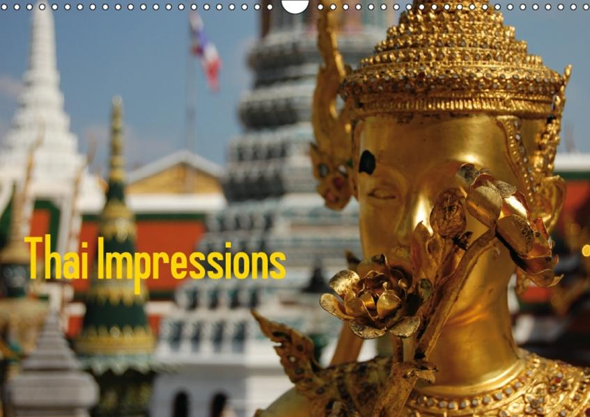 Thai Impressions (Wandkalender 2017 DIN A3 quer) - Coverbild
