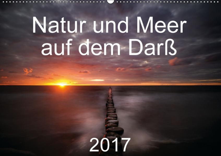 Natur und Meer auf dem Darß (Wandkalender 2017 DIN A2 quer) - Coverbild