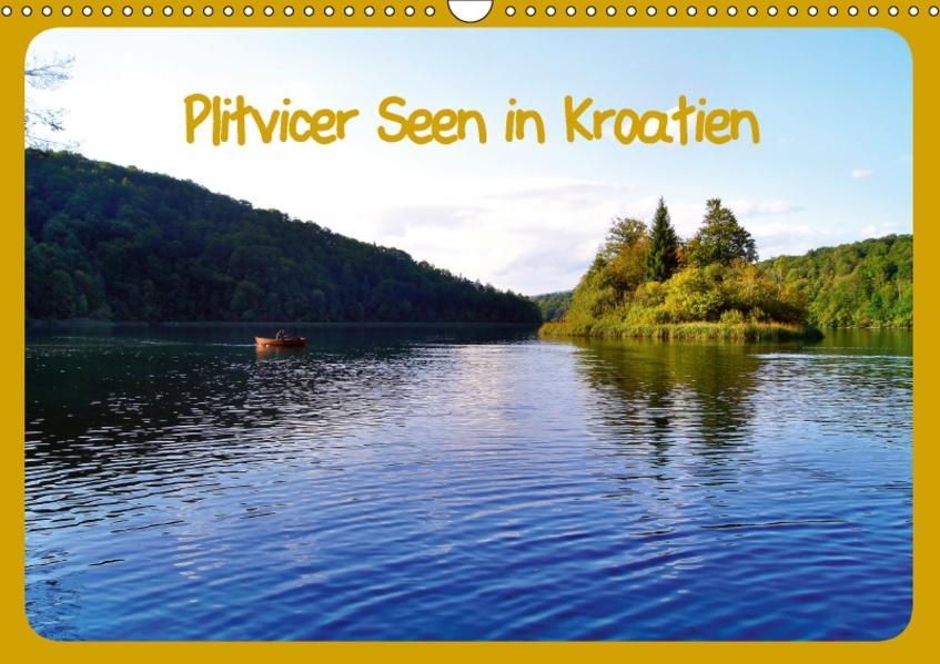 Plitvicer Seen in Kroatien (Wandkalender 2017 DIN A3 quer) - Coverbild