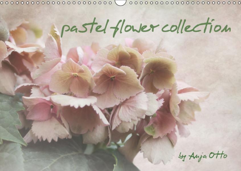 pastel flower collection (Wandkalender 2017 DIN A3 quer) - Coverbild