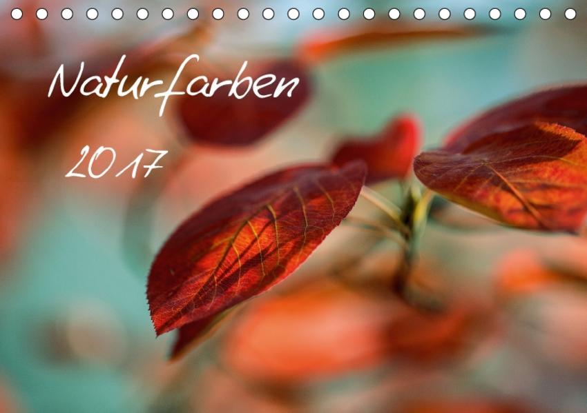 Naturfarben 2017 (Tischkalender 2017 DIN A5 quer) - Coverbild