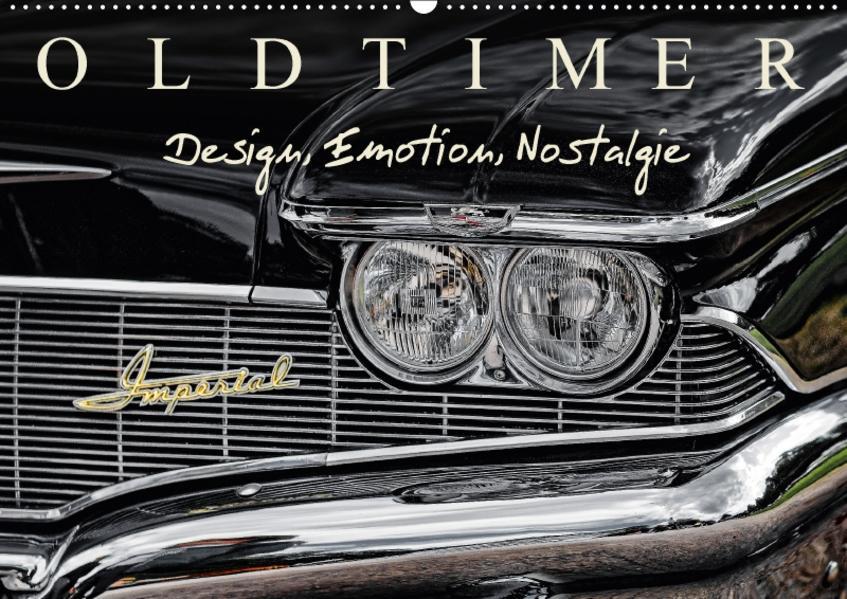OLDTIMER - Design, Emotion, Nostalgie (Wandkalender 2017 DIN A2 quer) - Coverbild