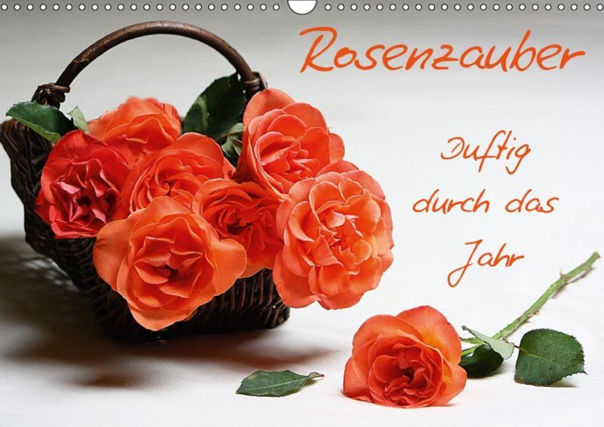 Rosenzauber (Wandkalender 2017 DIN A3 quer) - Coverbild