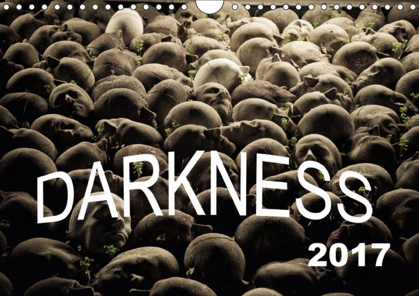DARKNESS (Wandkalender 2017 DIN A4 quer) - Coverbild