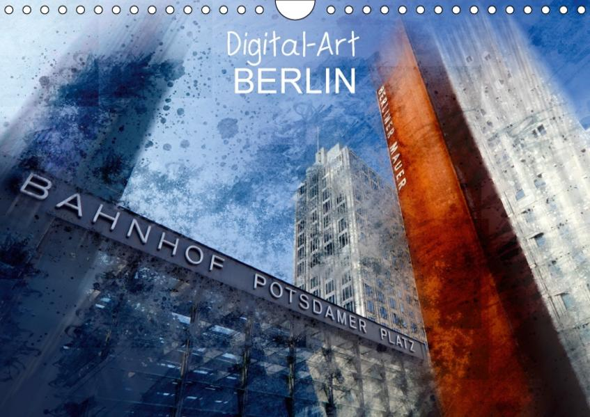 Digital-Art BERLIN (Wandkalender 2017 DIN A4 quer) - Coverbild