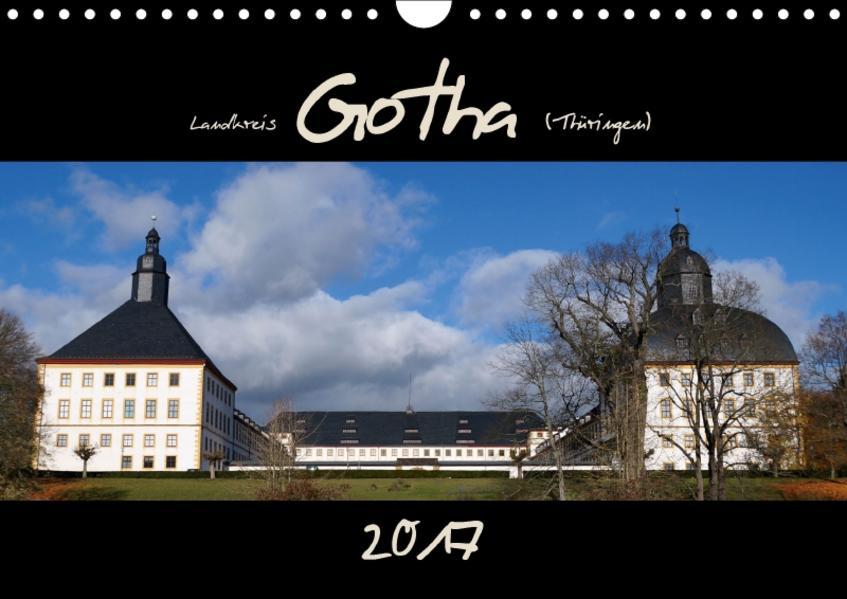 Landkreis Gotha (Thüringen) (Wandkalender 2017 DIN A4 quer) - Coverbild
