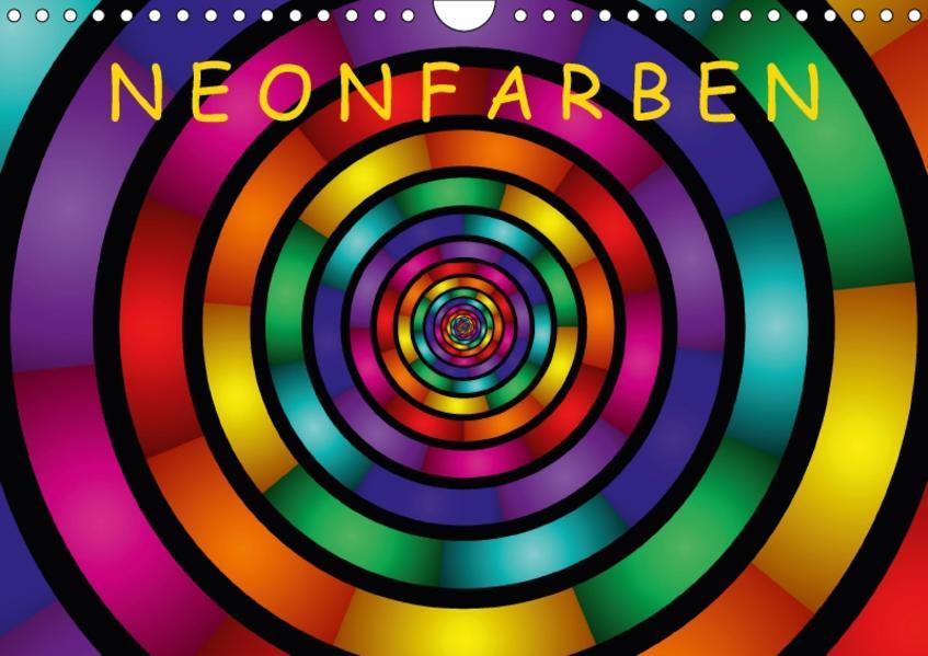 Neonfarben (Wandkalender 2017 DIN A4 quer) - Coverbild