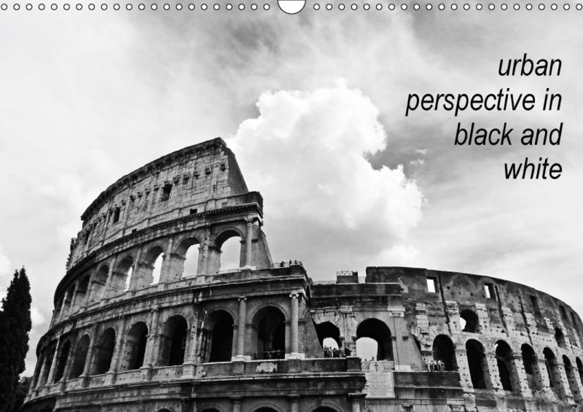 urban perspective in black and white (Wandkalender 2017 DIN A3 quer) - Coverbild