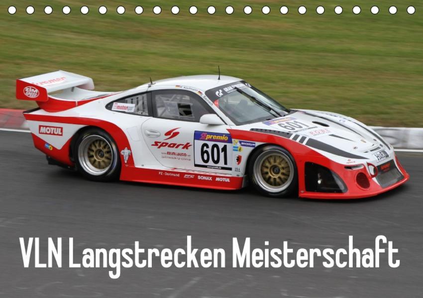 VLN Langstrecken Meisterschaft (Tischkalender 2017 DIN A5 quer) - Coverbild