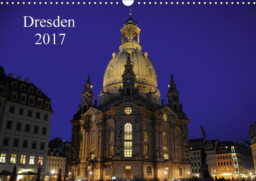 Dresden 2017 (Wandkalender 2017 DIN A3 quer) - Coverbild