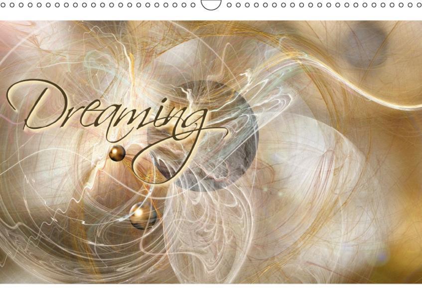 Dreaming (Wandkalender 2017 DIN A3 quer) - Coverbild
