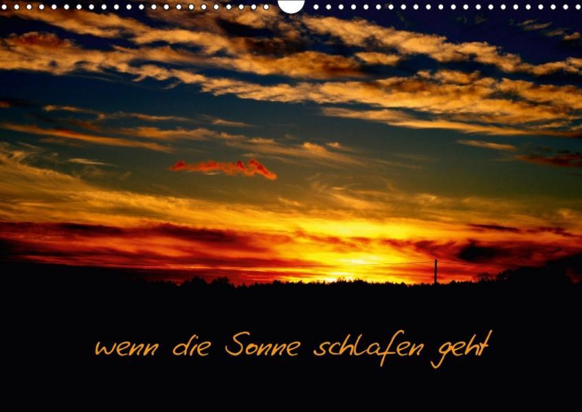 wenn die Sonne schlafen geht (Wandkalender 2017 DIN A3 quer) - Coverbild
