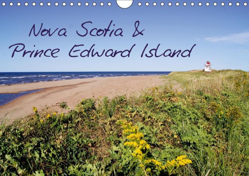 Nova Scotia & Prince Edward Island (Wandkalender 2017 DIN A4 quer) - Coverbild