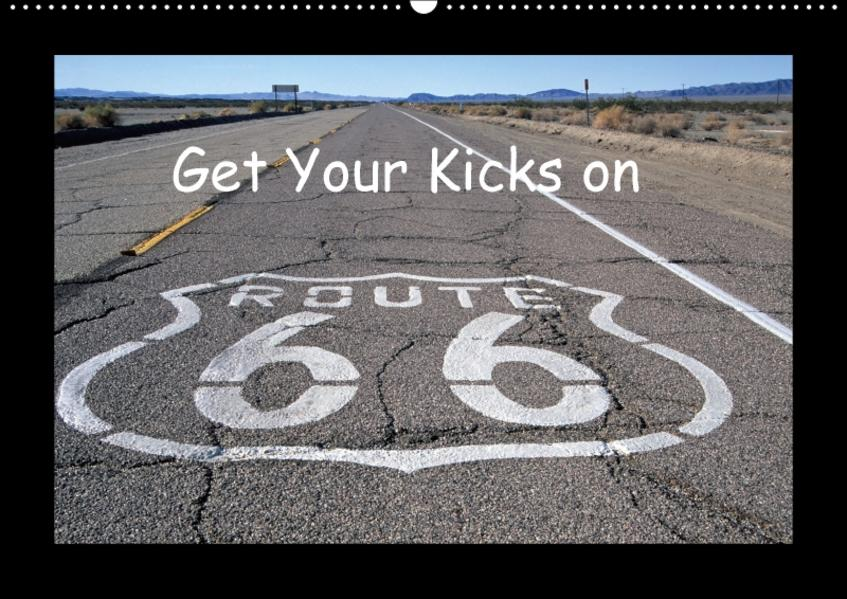 Get Your Kicks on Route 66 (Wandkalender 2017 DIN A2 quer) - Coverbild