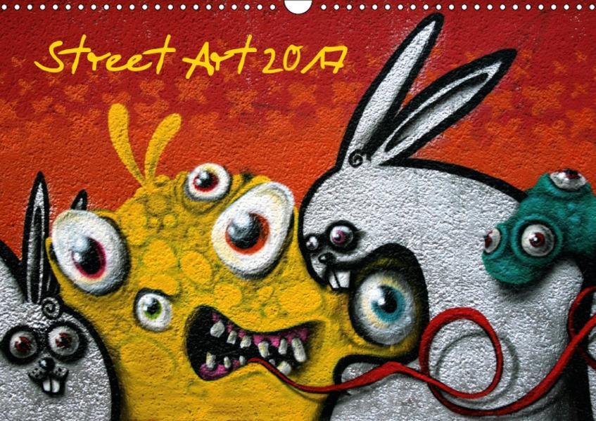 Street-Art 2017 (Wandkalender 2017 DIN A3 quer) - Coverbild