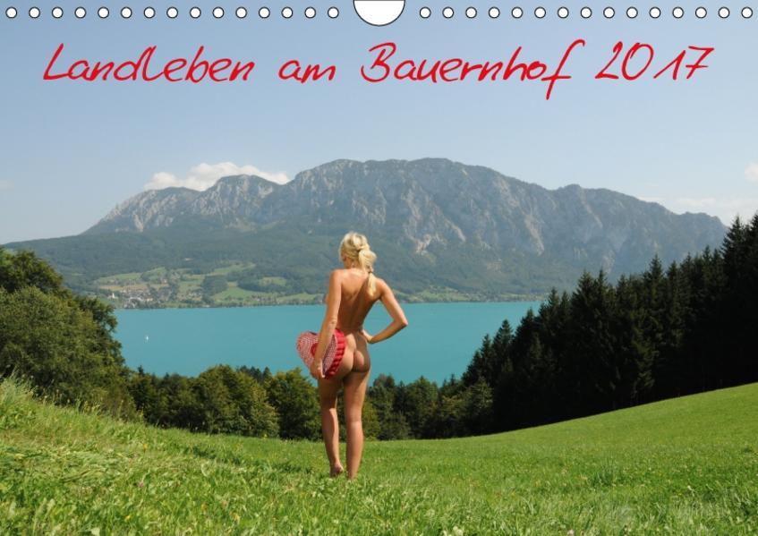Landleben am Bauernhof 2017 (Wandkalender 2017 DIN A4 quer) - Coverbild
