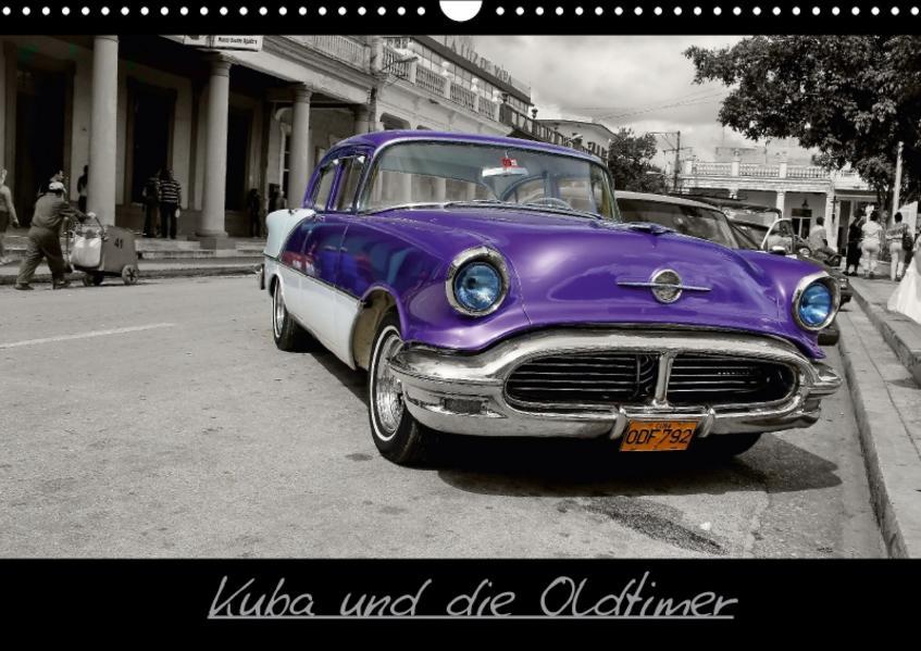 Kuba und die Oldtimer (Wandkalender 2017 DIN A3 quer) - Coverbild
