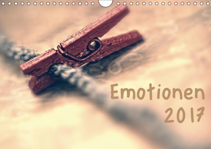 Emotionen (Wandkalender 2017 DIN A4 quer) - Coverbild
