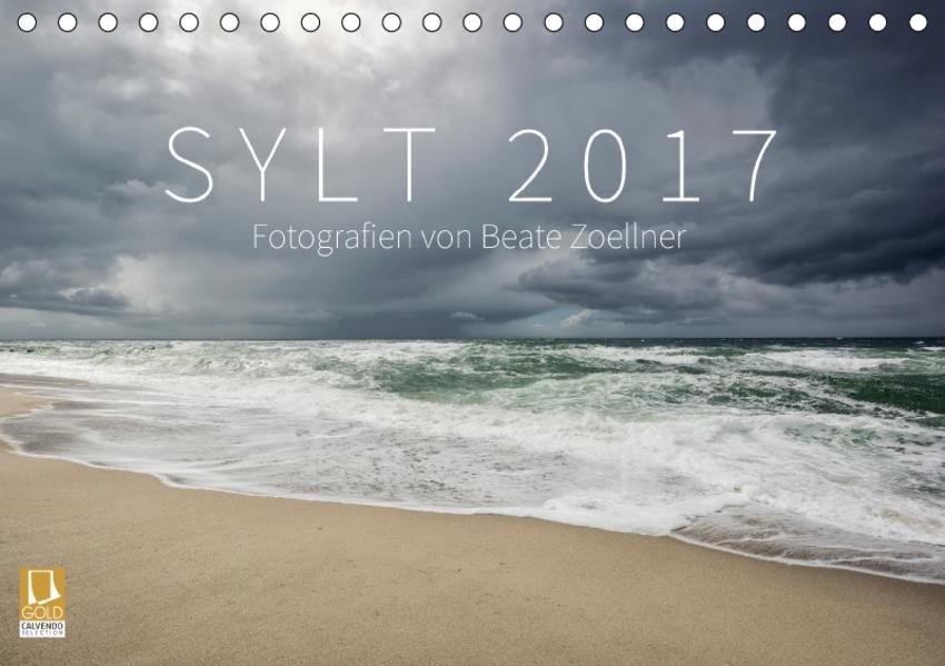 SYLT 2017 - Fotografien von Beate Zoellner (Tischkalender 2017 DIN A5 quer) - Coverbild