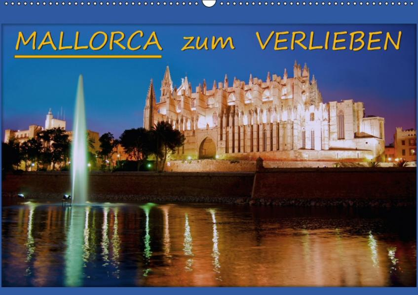 MALLORCA zum VERLIEBEN (Wandkalender 2017 DIN A2 quer) - Coverbild