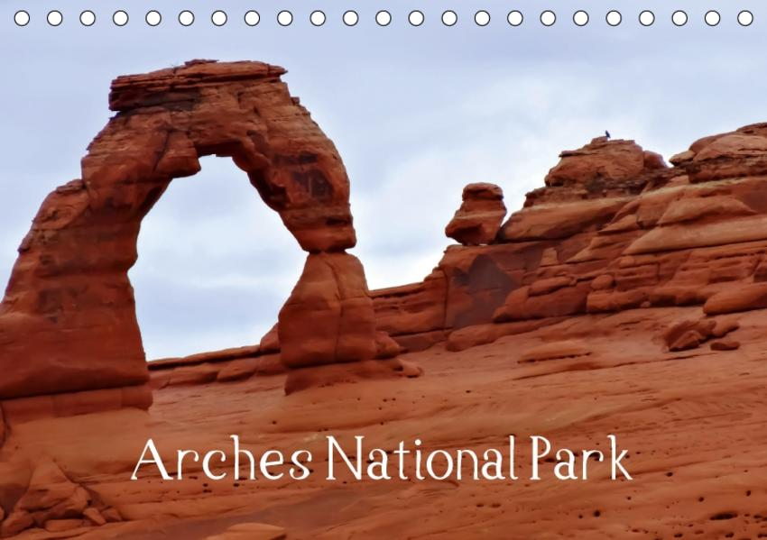 Arches National Park (Tischkalender 2017 DIN A5 quer) - Coverbild