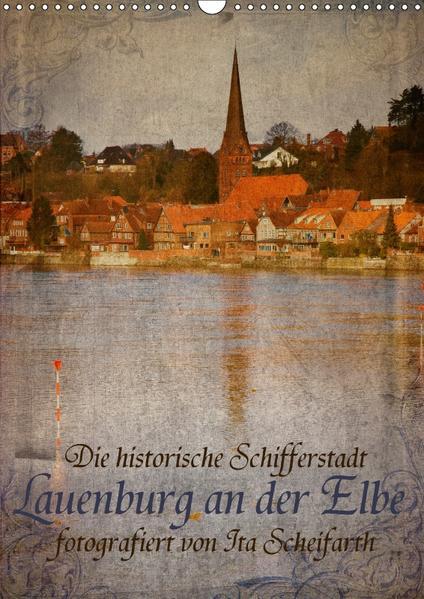 Lauenburg an der Elbe (Wandkalender 2017 DIN A3 hoch) - Coverbild
