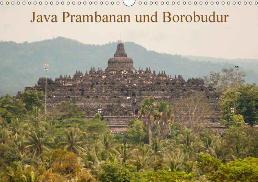 Java Prambanan und BorobudurAT-Version  (Wandkalender 2017 DIN A3 quer) - Coverbild