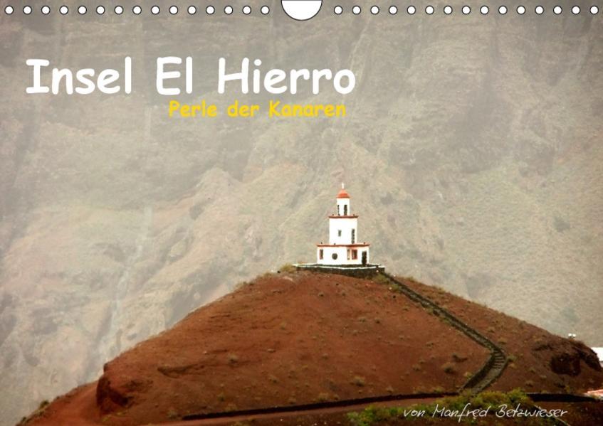 Insel El Hierro - Perle der Kanaren (Wandkalender 2017 DIN A4 quer) - Coverbild