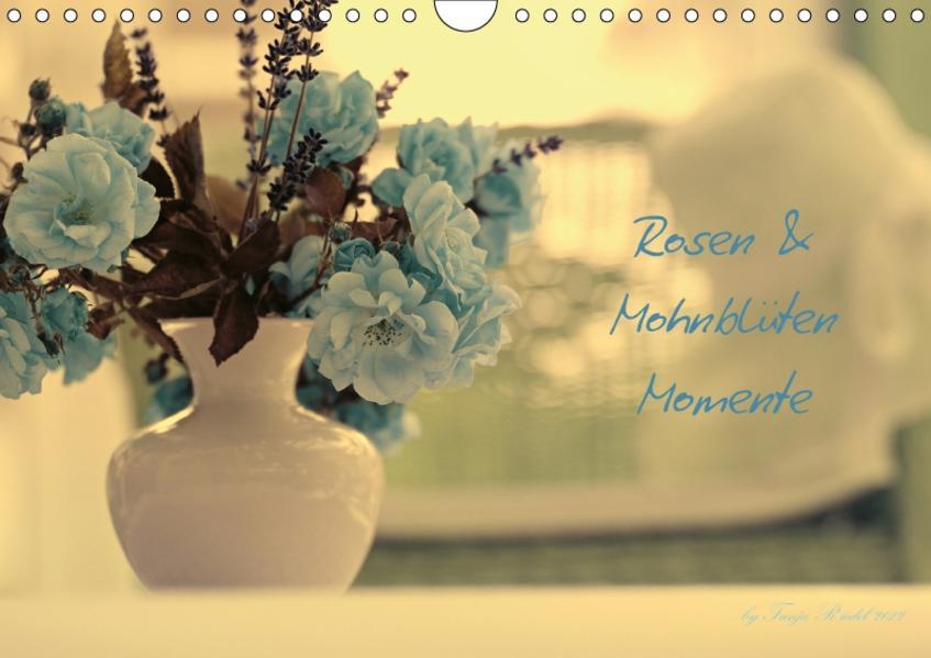 Rosen und Mohnblüten Momente Schweizer EditionCH-Version  (Wandkalender 2017 DIN A4 quer) - Coverbild
