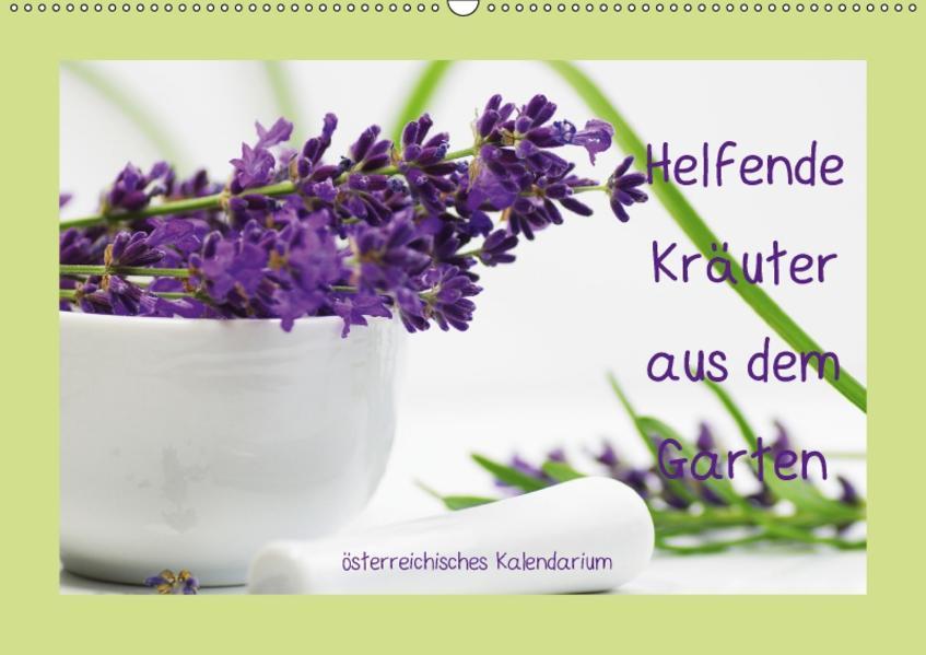 Helfende Kräuter aus dem Garten österreichisches KalendariumAT-Version  (Wandkalender 2017 DIN A2 quer) - Coverbild