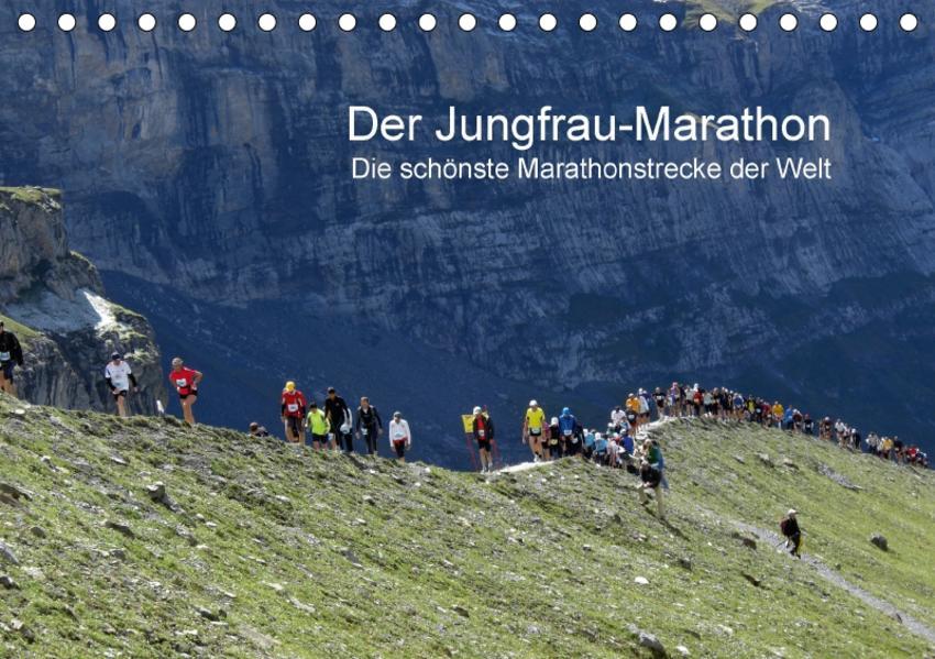 Der Jungfrau-Marathon (Tischkalender 2017 DIN A5 quer) - Coverbild